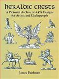 Heraldic Crests, James Fairbairn, 0486277135