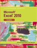 Microsoft® Excel® 2010 : Complete, Reding, Elizabeth and Wermers, Lynn, 0538747137