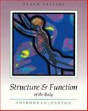 Structure and Function of the Body, Thibodeau, Gary A. and Patton, Kevin T., 0815187130