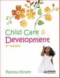 Child Care and Development, Minett, Pamela, 1444117130