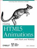 Creating HTML5 Animations with Flash and Wallaby, McLean, Ian L., 1449307132