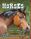 Crazy about Horses, Molly Kolpin and Donna Bowman Bratton, 1491407131