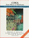 COBOL : From Micro to Mainframe, Grauer, Robert T. and Buss, Arthur R., 0130827134