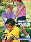 Childhood in American Society : A Reader, Sternheimer, Karen, 0205617131