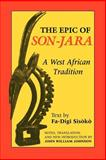 The Epic of Son-Jara : A West African Tradition, Johnson, John William, 0253207134