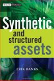 Synthetic and Structured Assets, Banks, Erik, 0470017139