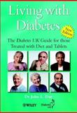 Living with Diabetes : The Diabetes UK Guide for Those Treated with Diet and Tablets, Day, John L., 0471487139