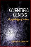 Scientific Genius : A Psychology of Science, Simonton, Dean Keith, 0521117135