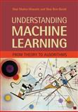 Understanding Machine Learning : From Theory to Algorithms, Shalev-Shwartz, Shai and Ben-David, Shai, 1107057132