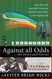 Against All Odds?4th down and Forever, Lester Brian Hicks, 1481737139