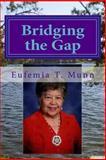 Bridging the Gap, Eufemia Munn, 1495387135