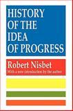 History of the Idea of Progress, Nisbet, Robert and Nisbet, Robert A., 1560007133