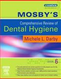 Mosby's Comprehensive Review of Dental Hygiene, Darby, Michele Leonardi, 0323037135