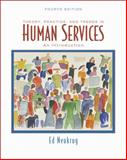 Theory, Practice, and Trends in Human Services : An Introduction, Neukrug, Edward S., 0495097136