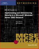 70-299 MCSE Guide to Implementing and Administering Security in a Microsoft Windows Server 2003 Network, Tittel and Barrett, Diane, 0619217138
