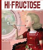 Hi-Fructose Collected Edition Hardcover, Annie Owens and Attaboy!, 0867197137
