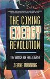 The Coming Energy Revolution, Jeane Manning, 0895297132