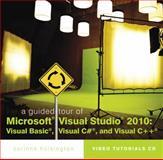 A Guided Tour of Microsoft® Visual Studio® 2010 : Visual Basic, Visual C#, and Visual C++, Hoisington, Corinne, 111152713X