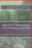 Synergistic Management and Learning Leadership, Tom Buckmiller, 1492787132