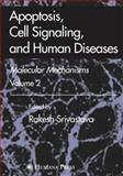Apoptosis, Cell Signaling, and Human Diseases 9781617377136