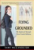 Flying Grounded, Tami McCandlish, 0595697135