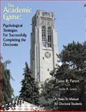 The Academic Game, Elaine R. Parent, 0741427133