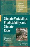 Climate Variability, Predictability and Climate Risks : A European Perspective, , 140205713X