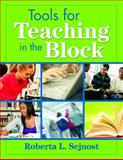 Tools for Teaching in the Block, , 1412957133