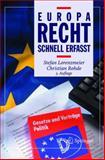 Europarecht - Schnell Erfasst, Lorenzmeier, Stefan and Rohde, Christian, 354022713X