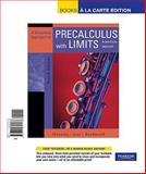 Graphical Approach to Precalculus W/Limits : A Unit Circle Approach, Books a la Carte Edition, Hornsby, John and Lial, Margaret L., 0321657136