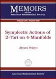 Symplectic Actions of 2-Tori on 4-Manifolds, Alvaro Pelayo, 0821847139