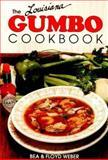 Louisiana Gumbo Cookbook, Bea Weber, 0925417130