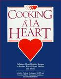 Cooking a la Heart Cookbook, Linda Hachfeld and Betsy Eykyn, 0962047139