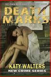 Death Marks, Katy Walters, 149283713X