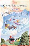 More Rootabaga Stories, Carl Sandburg, 0152047131