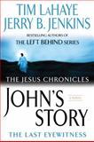 John's Story, Tim LaHaye and Jerry B. Jenkins, 0425217132