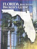 Florida Real Estate Broker's Guide, Crawford, Linda L. and O'Donnell, Edward J., 0793127130