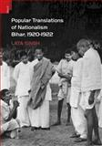 Popular Translations of Nationalism, Bihar 1920-1922, Singh, Lata, 938060713X