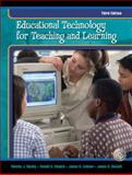 Educational Technology for Teaching and Learning, Newby, Timothy J. and Russell, James D., 0130467146