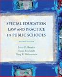 Special Education Law and Practice in Public Schools, Bartlett, Larry D. and Weisenstein, Greg R., 0132207141