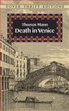 Death in Venice, Thomas Mann, 0486287149