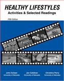 Healthy Lifestyles : Activities and Selected Readings, Scheer, John K. and Callahan, Jan, 0757547141