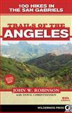 Trails of the Angeles, John W. Robinson and Doug Christiansen, 0899977146