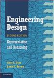 Engineering Design : Representation and Reasoning, Dym, Clive L. and Brown, David C., 110769714X