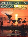 Wildfowler's Season, Chris Dorsey, 1558217142