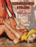 Barbarian Chicks and Demons Vol. 5, Hartmann, 1561637149