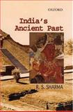 India's Ancient Past, Sharma, R. S., 019566714X