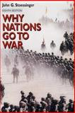 Why Nations Go to War, Stoessinger, John George and Stoessinger, John G., 0312237146