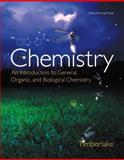 Chemistry : An Introduction to General, Organic, and Biological Chemistry, Timberlake, Karen C., 0321907140