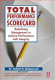 Total Performance Scorecard : Redefining Management to Achieve Performance with Integrity, Rampersad, Hubert K., 0750677147